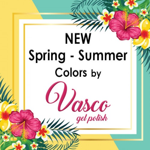 NEW SPRING - SUMMER COLORS BY VASCO